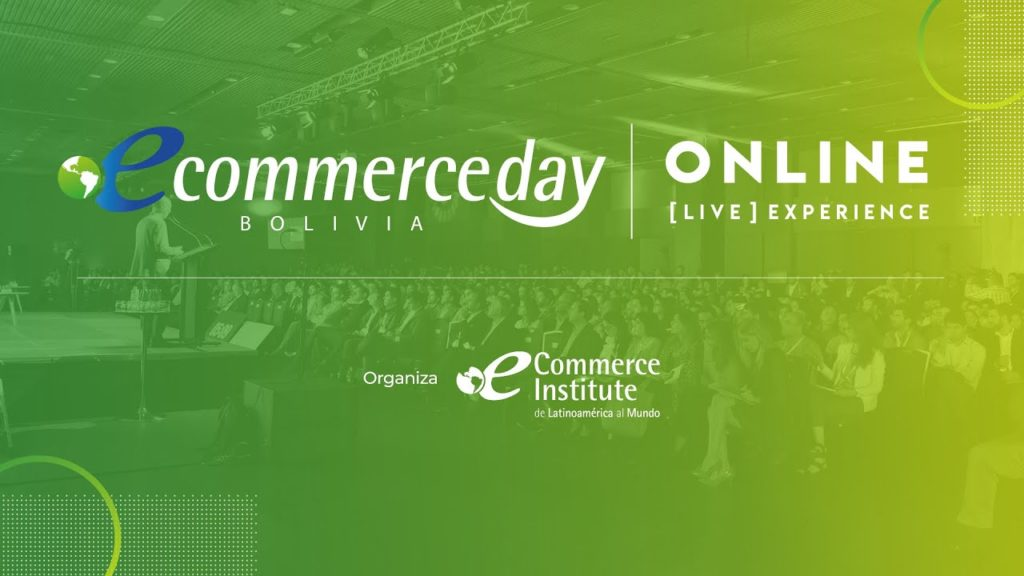 eCommerce day bolivia online experience